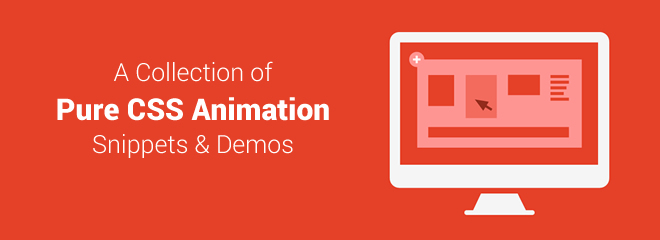 A Collection of Pure CSS Animation Snippets & Demos