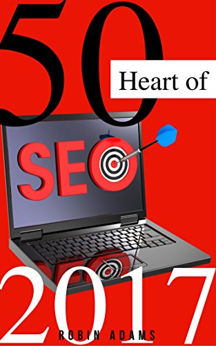 50 Heart of SEO 2017 – Complete Guidelines for growing your business website online