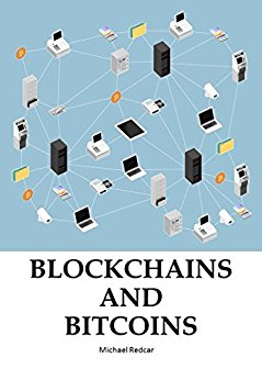 BLOCKCHAINS AND BITCOINS: How to master the new era virtual money